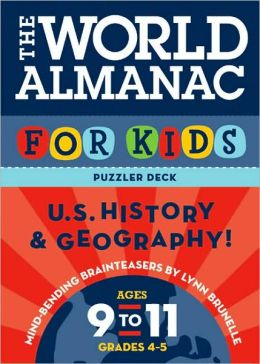 World Almanac Puzzler Deck For Kids, The: United States History and Geography: Ages 9-11, Grades 4-5