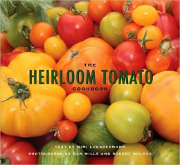 The Heirloom Tomato Cookbook