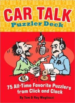 Car Talk Puzzler Deck: 75 All-Time Favorite Puzzlers from Click and Clack