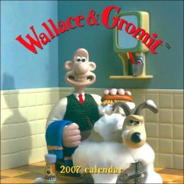 2007 Wallace and Gromit Wall Calendar