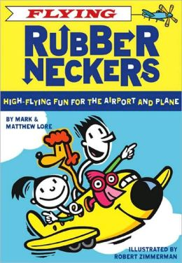 Flying Rubberneckers: High Flying Fun for the Airport and Plane