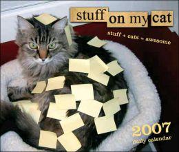 2007 Stuff on My Cat Daily Box Calendar