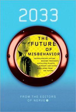 2033: Future of Misbehavior