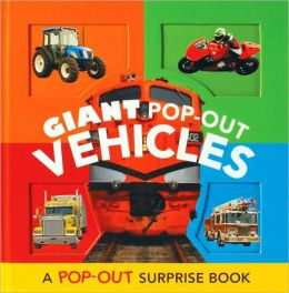 Giant Pop-Out Vehicles: A Pop-Out Surprise Book