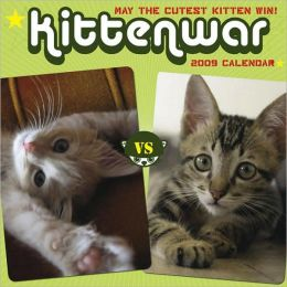Kittenwar 2009 wall Calendar