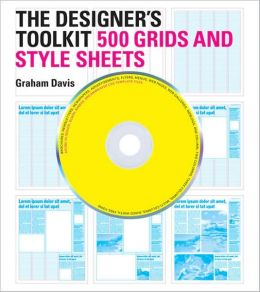 The Designer's Toolkit: 500 Grids and Style Sheets