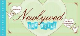 Newlywed NagNotes: The New and Improved Way to Nag