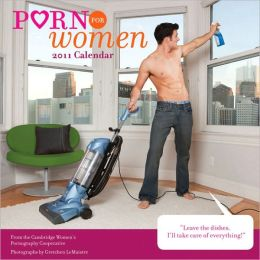 2011 Wall Calendar: Porn for Women