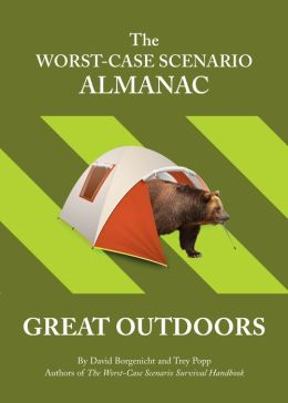 The Worst-Case Scenario Almanac: The Great Outdoors