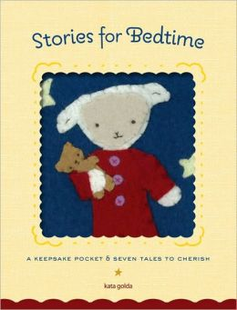 Stories for Bedtime: A Keepsake Pocket and Tales to Cherish