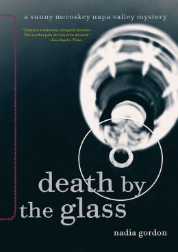 Death by the Glass (Sunny McCoskey Napa Valley Series #2)