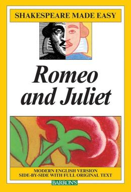 Romeo and Juliet (Shakespeare Made Easy Series)