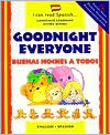 Goodnight Everyone (Buenas Noches a Todos)