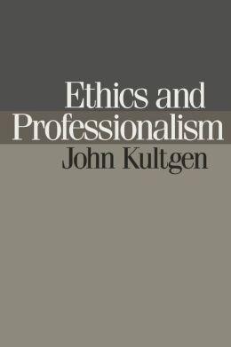 Ethics and Professionalism