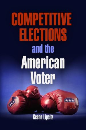 Competitive Elections and the American Voter