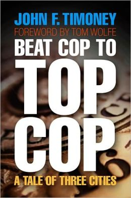 Beat Cop to Top Cop: A Tale of Three Cities