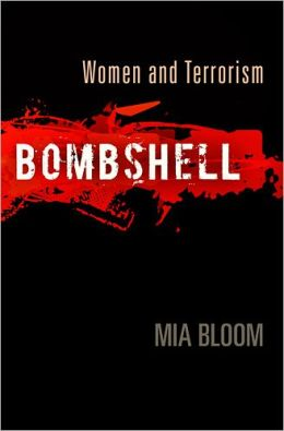 Bombshell: Women and Terrorism
