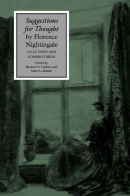 Suggestions for Thought by Florence Nightingale: Selections and Commentaries