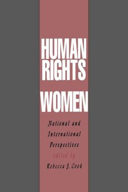 Human Rights of Women: National and International Perspectives