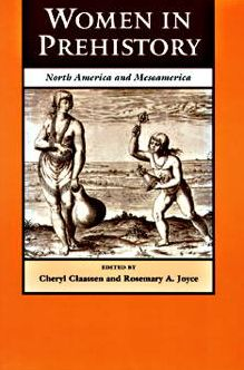Women in Prehistory: North America and Mesoamerica