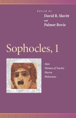 Sophocles, 1: Ajax, Women of Trachis, Electra, Philoctetes