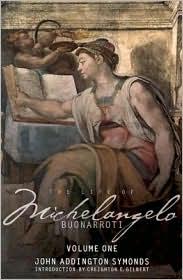 The Life of Michelangelo Buonarroti