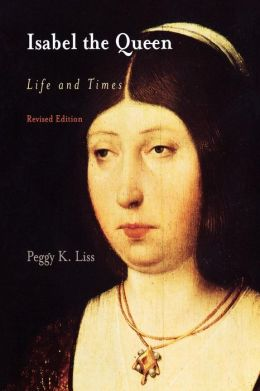 Isabel the Queen: Life and Times