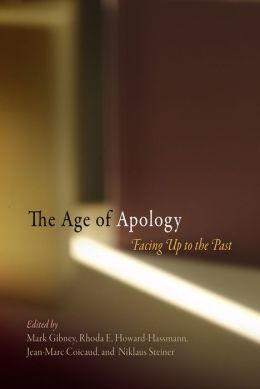 The Age of Apology: Facing Up to the Past