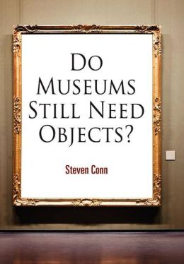 Do Museums Still Need Objects?