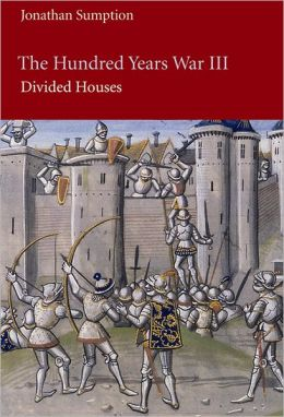 The Hundred Years War, Volume 3: Divided Houses