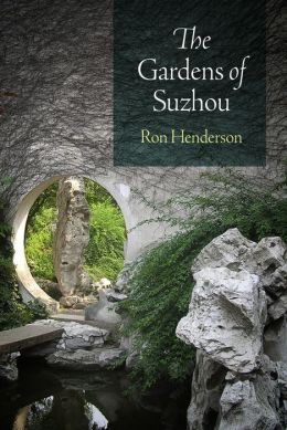 The Gardens of Suzhou