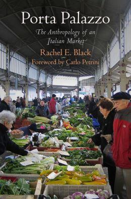Porta Palazzo: The Anthropology of an Italian Market