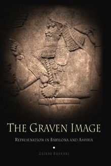 The Graven Image: Representation in Babylonia and Assyria