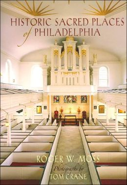 Historic Sacred Places of Philadelphia
