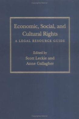 Economic, Social, and Cultural Rights: A Legal Resource Guide