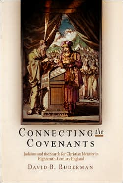 Connecting the Covenants: Judaism and the Search for Christian Identity in Eighteenth-Century England
