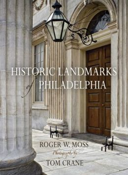 Historic Landmarks of Philadelphia