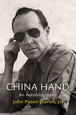 China Hand: An Autobiography
