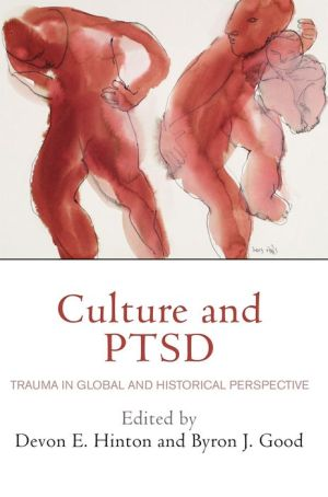 Culture and PTSD: Trauma in Global and Historical Perspective