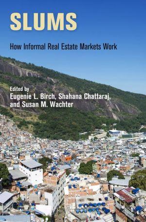Slums: How Informal Real Estate Markets Work