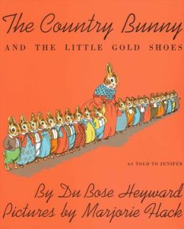 The Country Bunny and the Little Gold Shoes, As Told to Jenifer