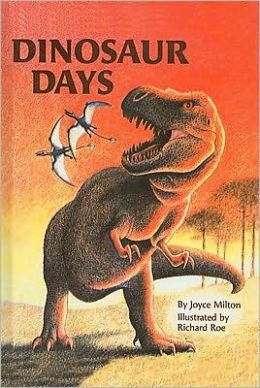 Dinosaur Days: (Step into Reading Books Series: A Step 3 Book)