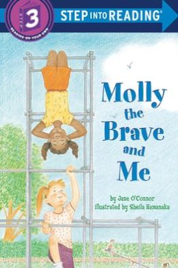 Molly the Brave and Me (Step into Reading Book Series: A Step 3 Book)