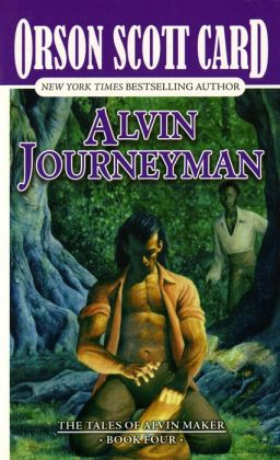 Alvin Journeyman (Alvin Maker Series #4)