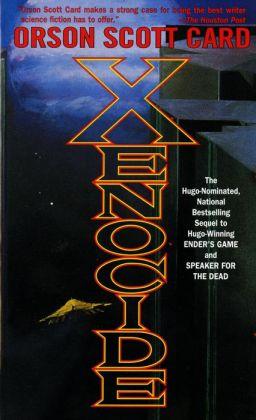 Xenocide (Ender Quintet #3)