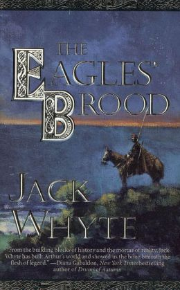 The Eagles' Brood (Camulod Chronicles Series #3)