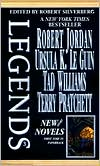 Legends: New Short Novels by the Masters of Modern Fantasy, Volume III (Wheel of Time, Earthsea, Memory Sorrow and Thorn, Discworld)