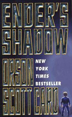 Ender's Shadow (Ender's Shadow Series #1)