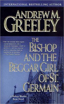 The Bishop and the Beggar Girl of St. Germain (Blackie Ryan Series)