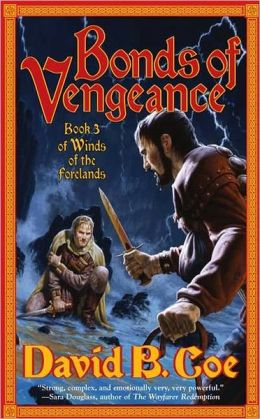 Bonds of Vengeance (Winds of the Forelands Series #3)